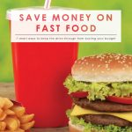 7 Ways to Save on Fast Food | Money Saving Tips | Food Savings | Smart Money Tips | Fast Food Hacks