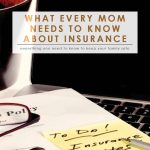 Every Mom Needs to Know About Insurance | Budgeting 101 | Home 101 | Insurance | Money Saving Tips | Saving & Investing