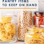 A well-stocked pantry can be a lifesaver, allowing you to whip up budget-friendly meals on the fly, no pre-planning required! If you've ever wondered what you need to stock up on, you will not want to miss this helpful list of 10 pantry staples to always keep on hand! #pantrystaples #mealprep #pantrybudget