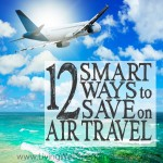 12 Smart Ways to Save on Air Travel Square 1