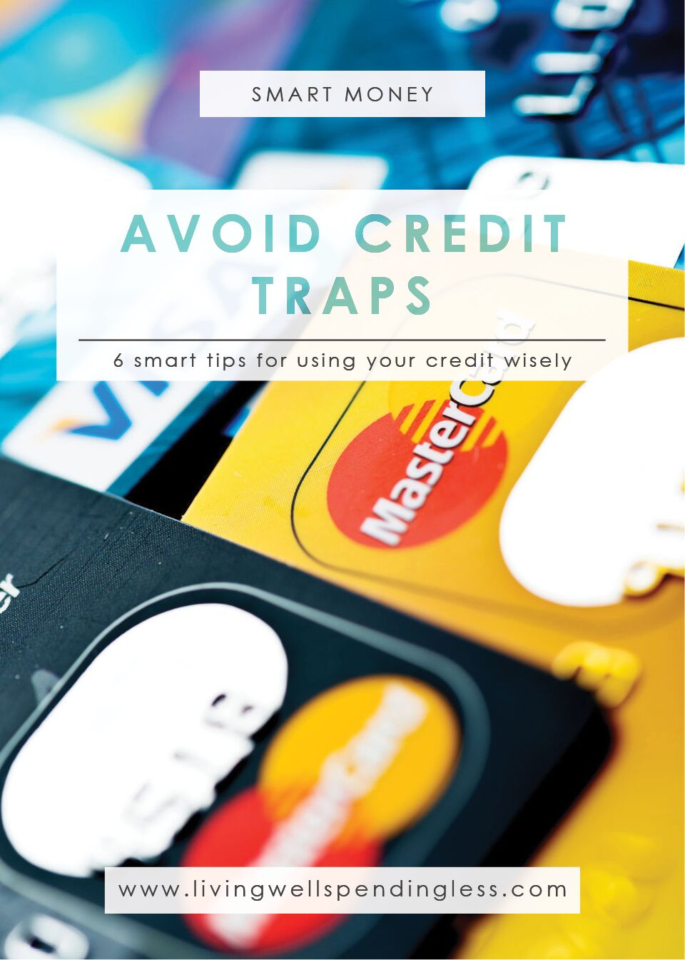 How to Avoid Credit Traps | Budgeting 101 | Debt Free Living | Money Saving Tips | Paying Up Debts