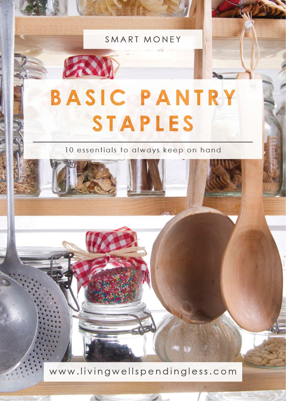 Pantry Staples to Keep on Hand | Budgeting 101 | Debt Free Living | In the Kitchen | Meal Planning | Money Saving Tips