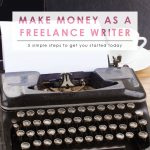 Make Money as a Freelance Writer | Make More Money | Money Saving Tips | Saving & Investing | Freelance Writing