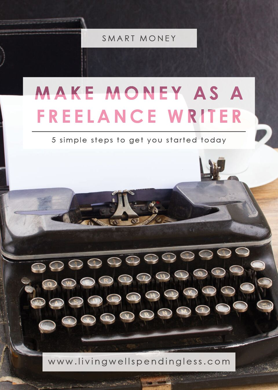 Make Money as a Freelance Writer | Make More Money | Money Saving Tips | Saving & Investing | Freelance Writing