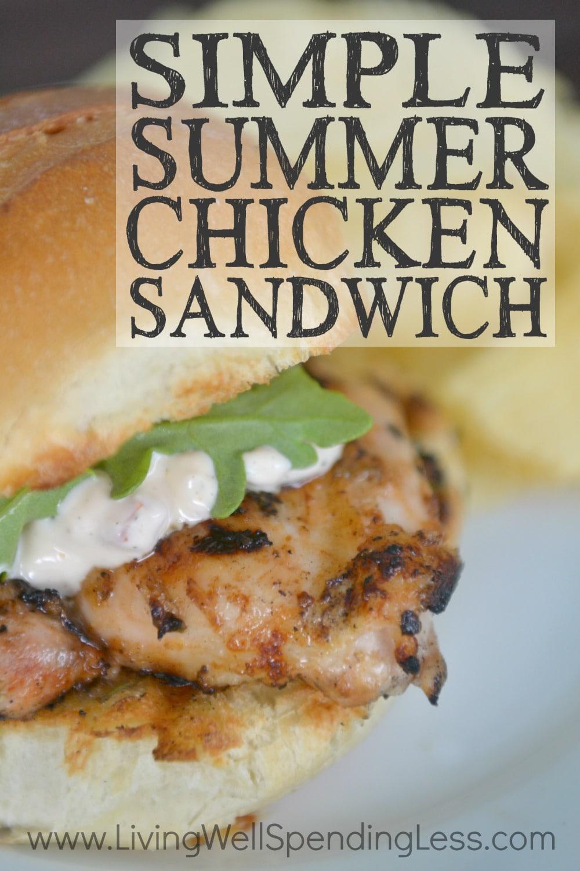 Simple Summer Chicken Sandwich | Freezer Cooking | Freezer Meals | Main Course Meat | Chicken Sandwich