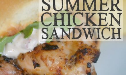 Simple Summer Chicken Sandwich