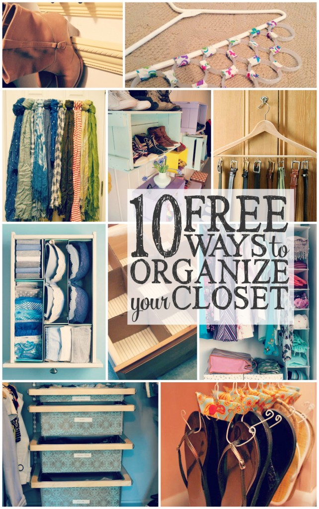 10 FREE WAYS TO ORGANIZE YOUR CLOSET