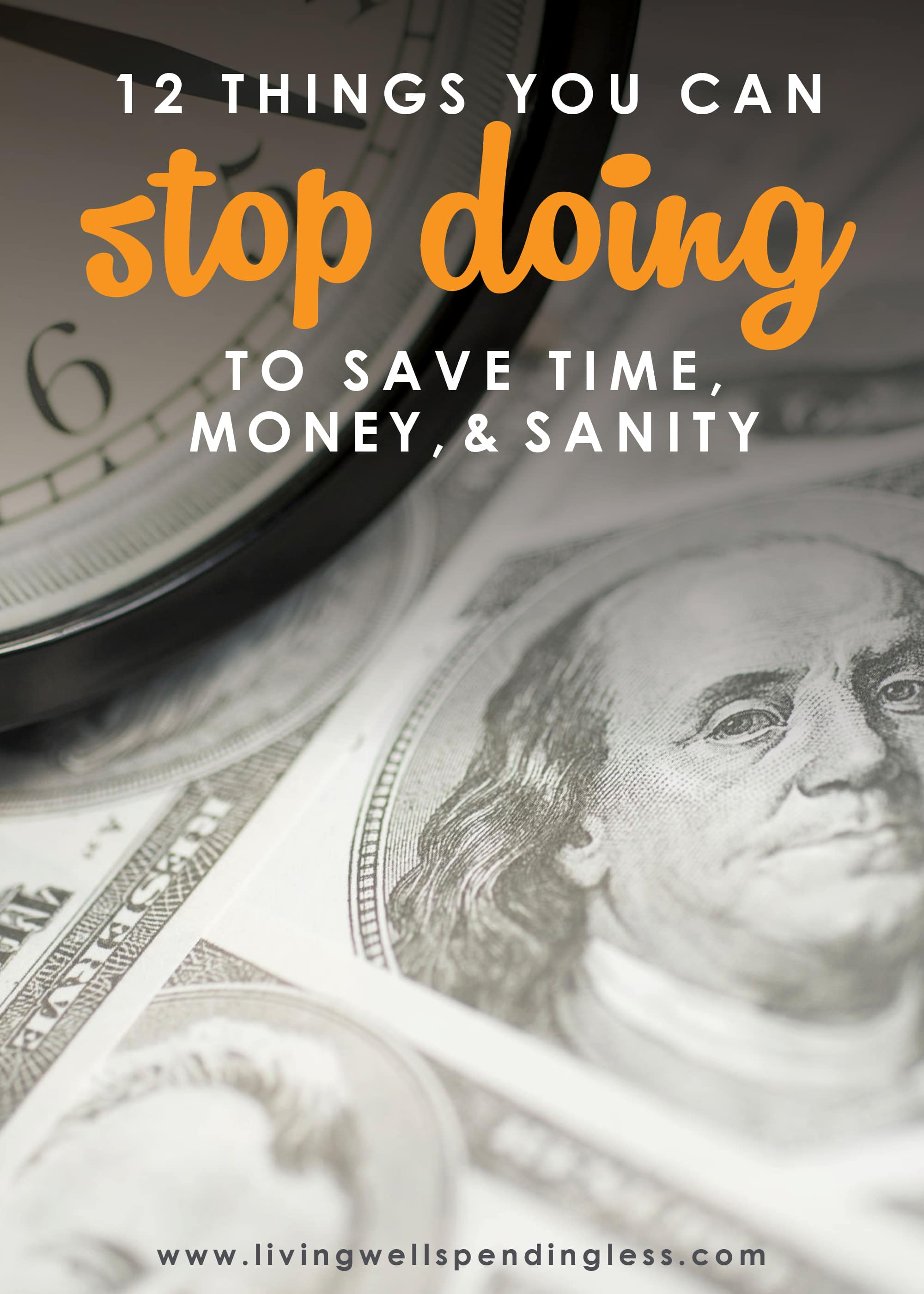 We often spend a lot of time talking about the things we should do to save time & money, but have you ever given any thought to what things NOT to do? These are the 12 things I DON'T do to save time, money, & sanity--what are yours?