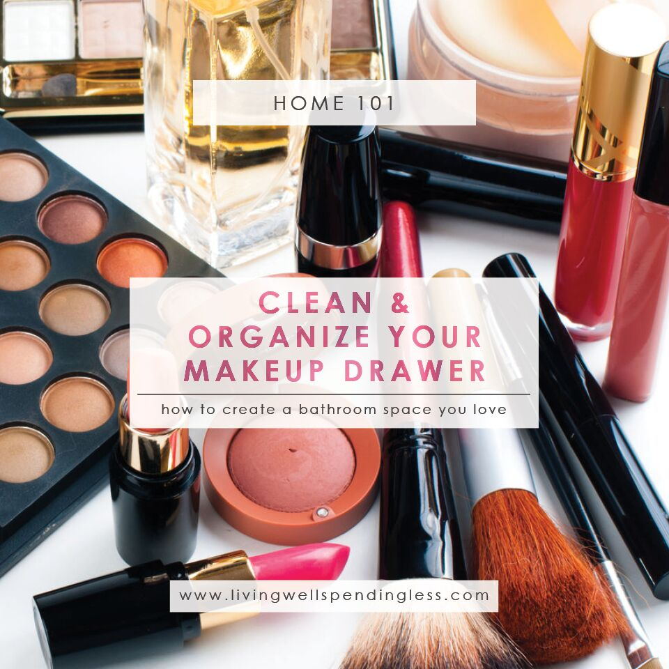 How To Clean U0026 Organize Your Makeup Drawer | Cleaning U0026 Organizing |  Decluttering | Unconventional