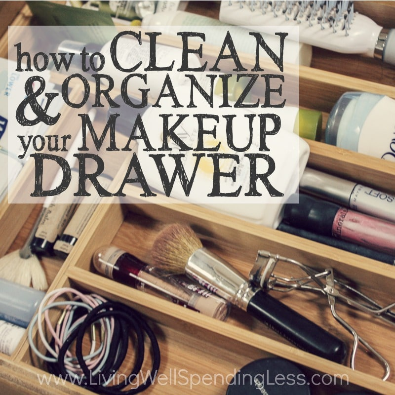 How to Clean & Organize Your Makeup Drawer Square 2 ...