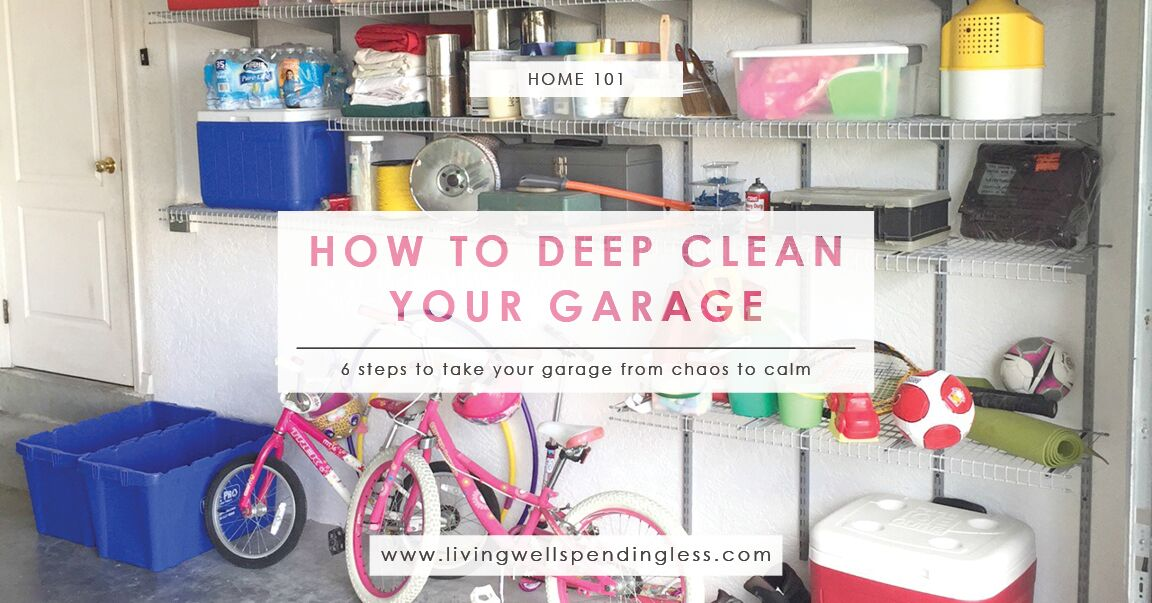 How To Deep Clean Your Garage Cleaning Amp Decluttering