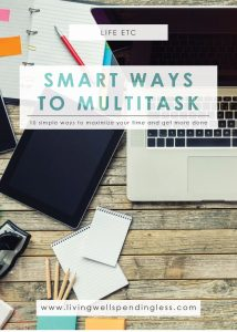 10 Smart Ways to Multitask | Life Goals | Time Management | Lifehack | Multitask Effectively | Get More Done
