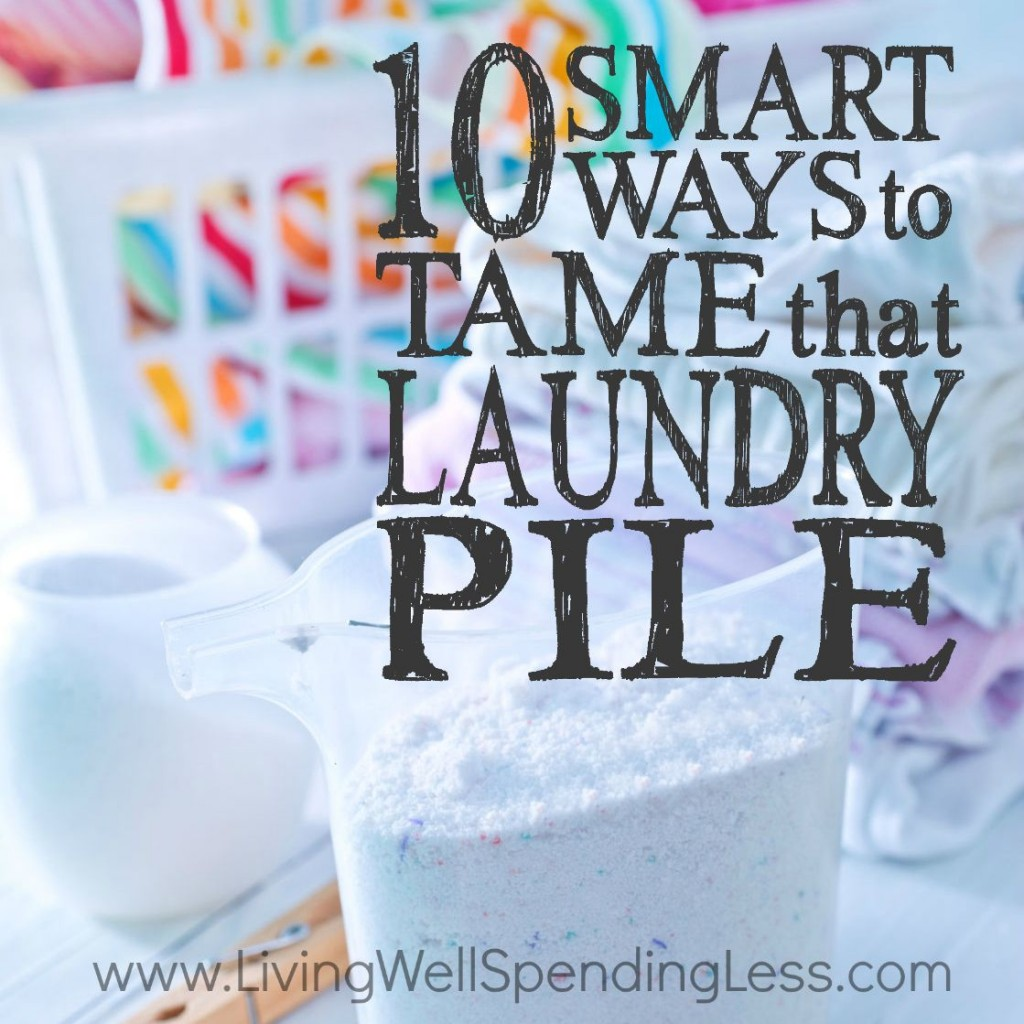 10 Smart Ways to Tame that Laundry Pile