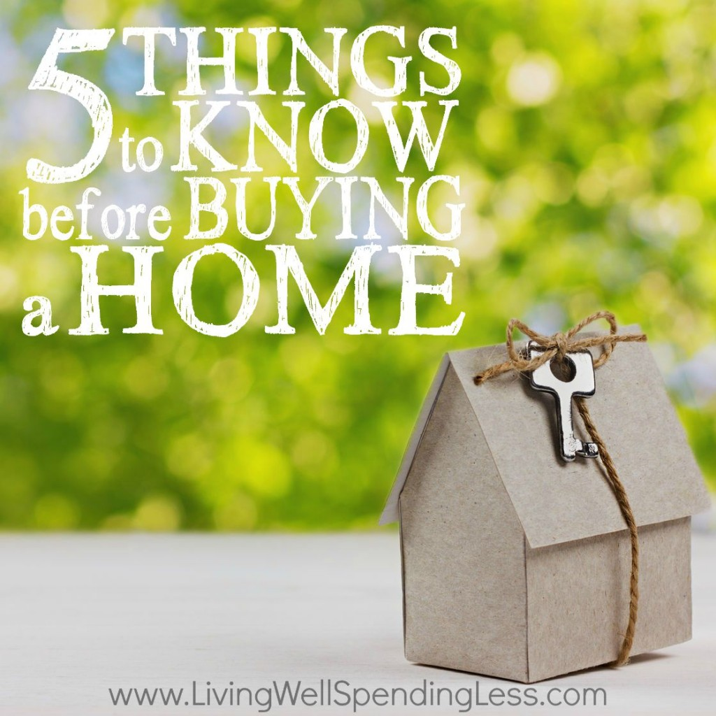 5 Things to Know Before Buying a Home