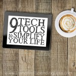 9 Tech Tools to Simplify Your Life Square 1