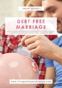Ask Your Spouse While Paying Off Debt | Budgeting 101 | Debt Free Living | Marriage | Money Saving Tips