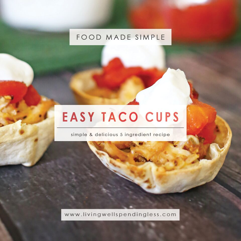 Your family will love this simple and delicious 5-ingredient recipe for easy taco cups!