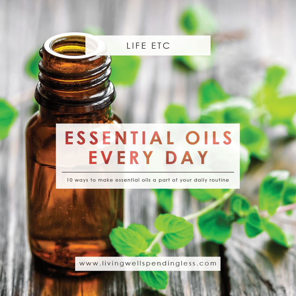 Ways We Use Essential Oils Every Single Day | Health & Wellness | Tips for Using Essential Oils