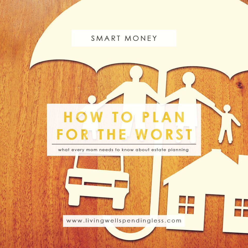 What Every Mom Needs to Know About Estate Planning | Money Saving Tips | Parenting | Saving & Investing | Wills and Estate Planning