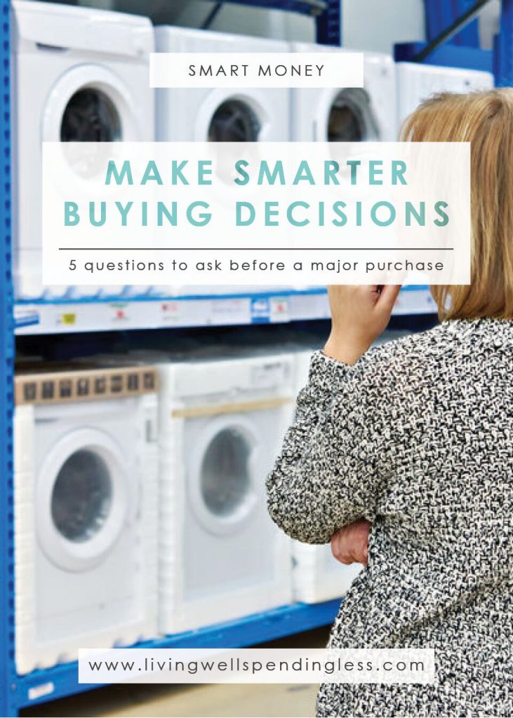 5 Questions to Ask Before a Major Purchase   Budgeting 101   Money Saving Tips   Saving & Investing   Smart Money