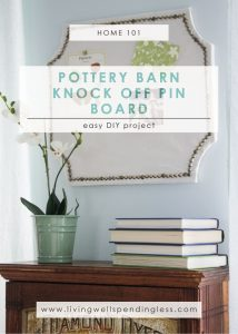 DIY Pottery Barn Knock-Off Pin Board | Copycat Pottery Barn Decor | DIY Projects | Home Decor