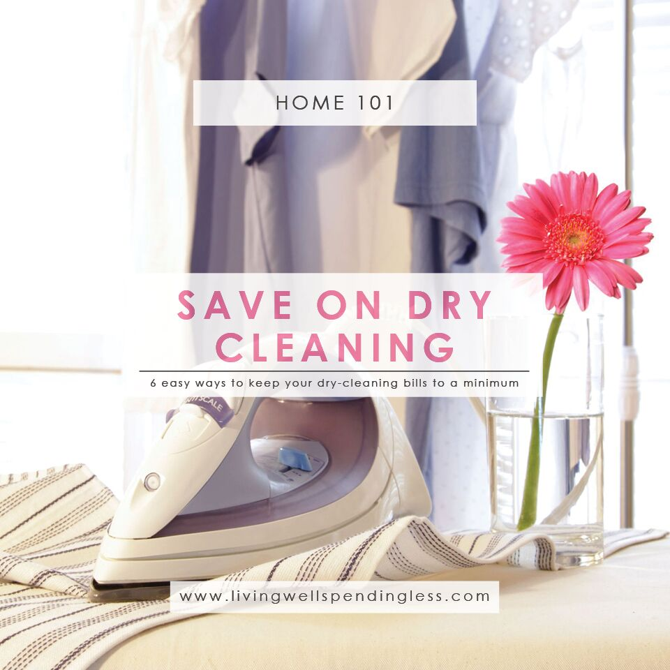 6 Easy Tips on How to Save on Dry Cleaning | Living Well Spending Less®