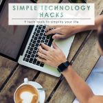 Tech Tools to Simplify Your Life | Time Management | Organizing | Simplify Your Life | Essential Tech Tools