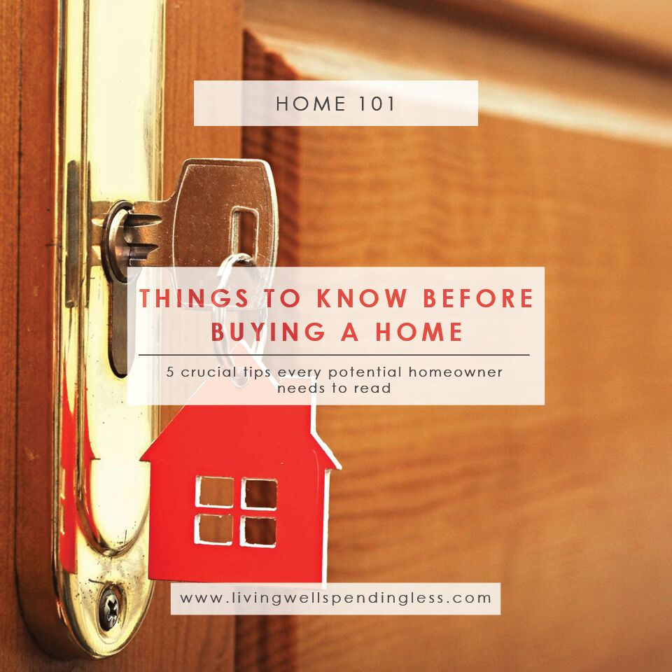 Are you a potential homeowner? Here are 5 things to know before buying a home.