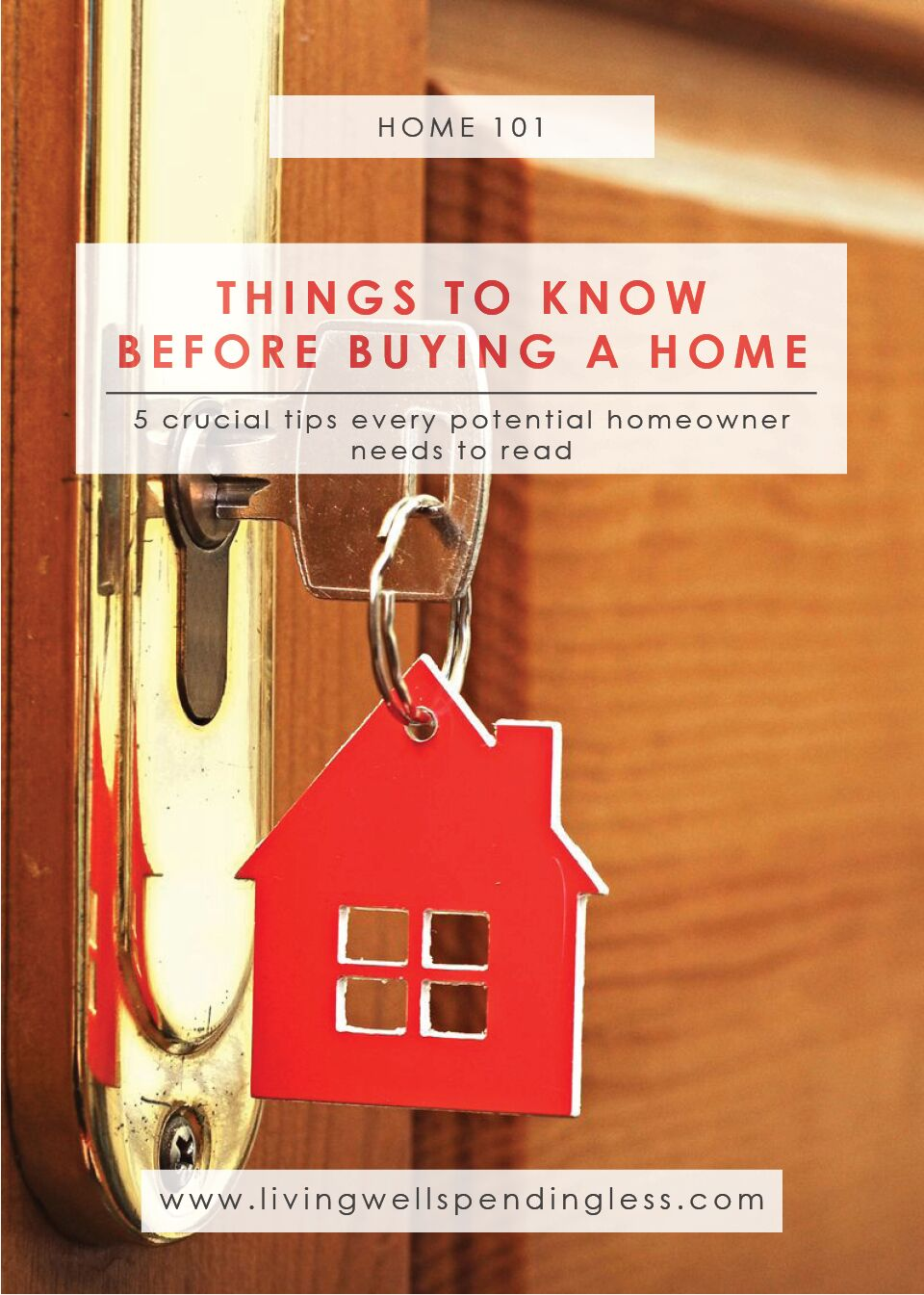 Read these crucial tips every potential homeowner needs to know. Here are 5 things to know before buying a home.