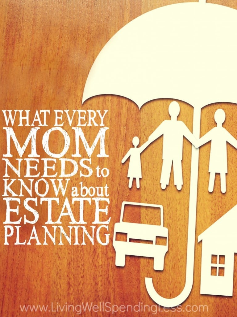 What Every Mom Needs to Know About Estate Planning