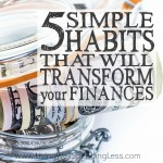 5 Simple Habits That Will Transform Your Finances Square