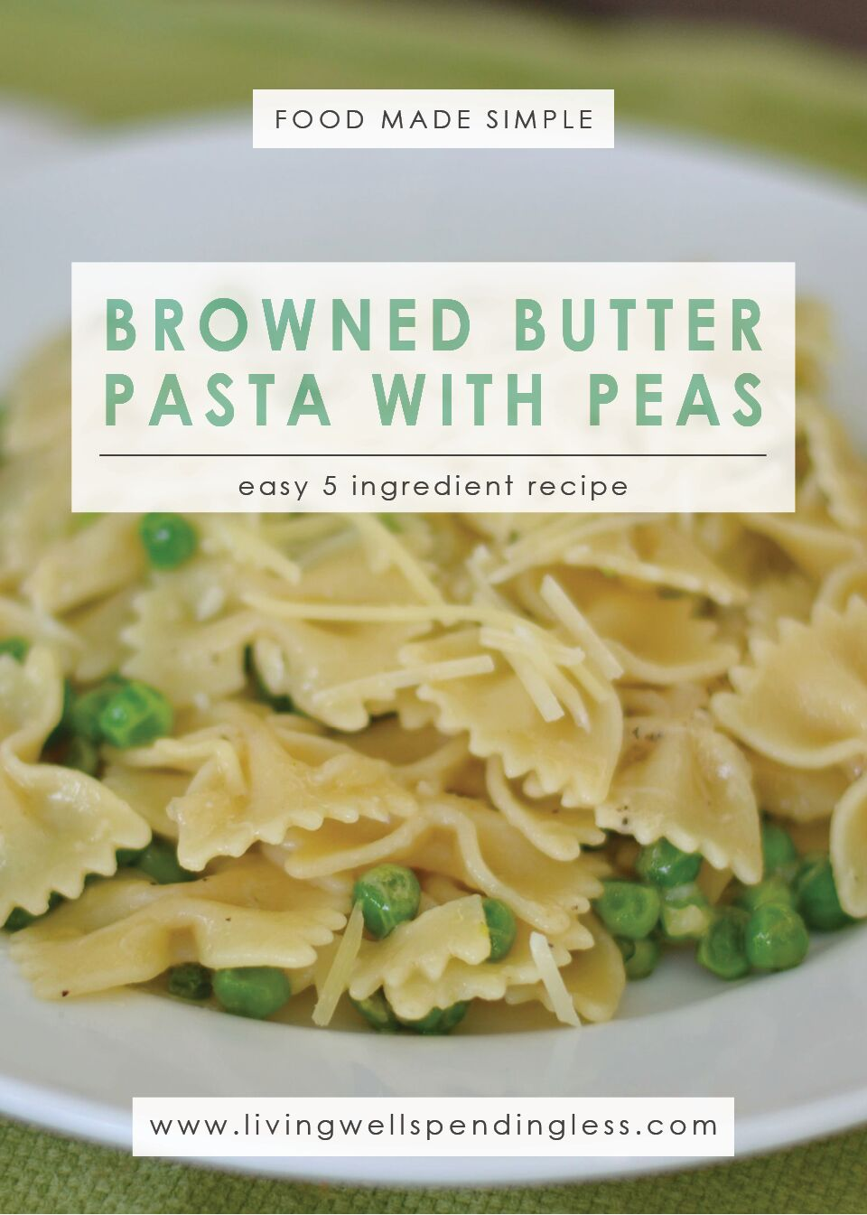 Browned Butter Pasta with Peas Recipe: An Easy 5 Ingredient Dinner