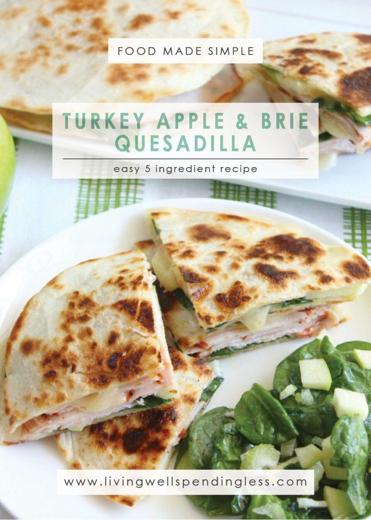 Turkey Apple Brie Quesadilla   Turkey Quesadillas Recipe   Easy Quesadillas Recipe   Brie Quesadilla Recipe