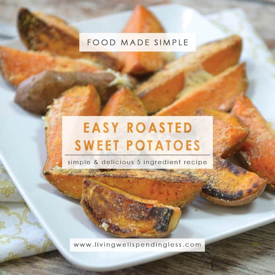 Easy Roasted Sweet Potatoes