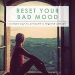 Overcome a Negative Attitude | Improve Your Attitude | Faith & Inspiration | Overcoming a Negative Mental Attitude |Change a Negative Attitude