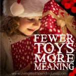 Fewer Toys More Meaning Square 1