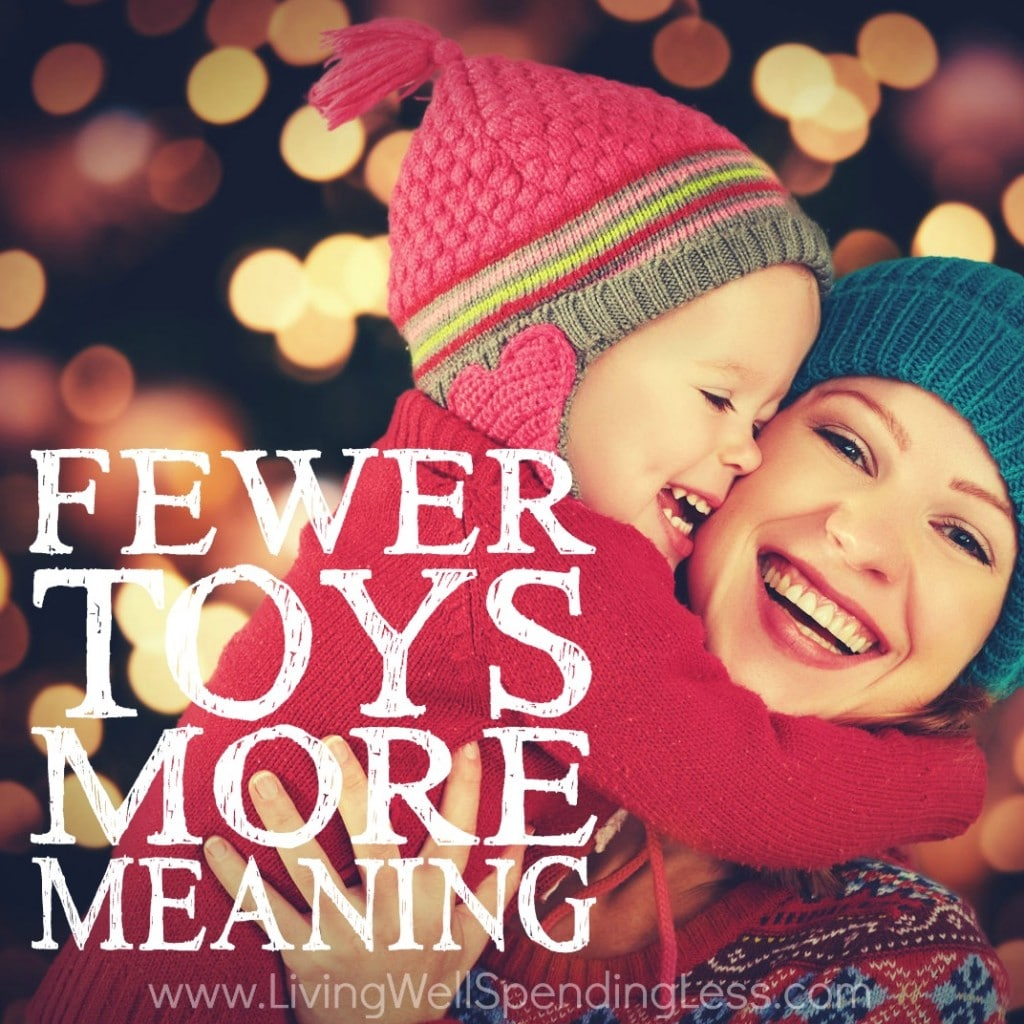 Fewer Toys More Meaning Square 2