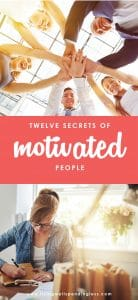 Ever wonder how some people seem to have endless amounts of energy, while you are struggling just to keep up with the demands of your day? The reality is that the most productive people do things a little differently, and a few of their tricks might just help you too! Use these 12 secrets of motivated people to kick your own productivity into high gear!