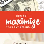 While we can't avoid paying taxes altogether, wouldn't it be nice to make sure you are minimizing your tax burden while getting as much cash back as possible from the IRS? Don't miss these twelve super smart tips for how to maximize your tax refund!
