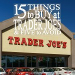 Trader Joe's is known for good food and great prices, but is this quirky grocery store everything it is cracked up to be? Don't miss this super-informative post for the full scoop on all things Trader Joe's, including the 15 things you'll want to buy, and a few you might want to avoid! (Fair warning--it's long!)