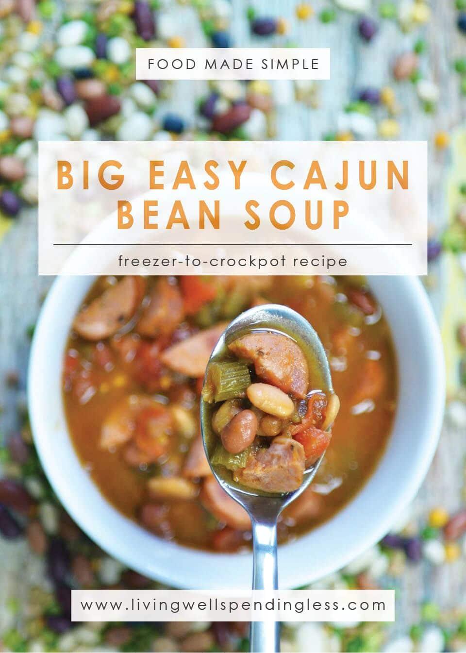 Big Easy Cajun Bean Soup: A delicious freezer-to-crock pot recipe