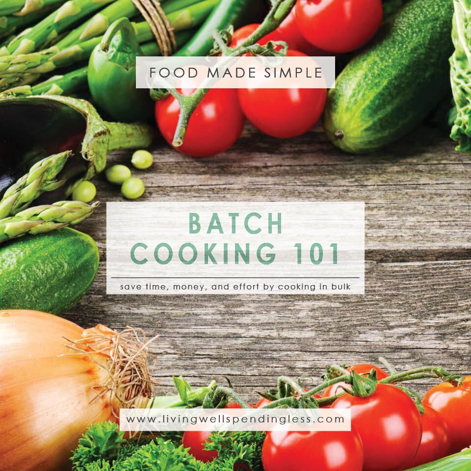 Batch Cooking 101 | Food Made Simple | In the Kitchen | Meal Planning | Stockpile Meals