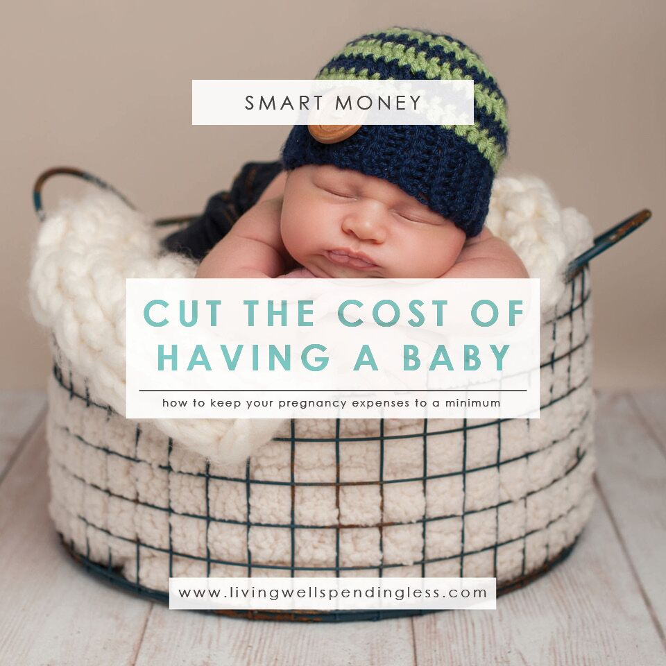 Pregnancy | Childbirth | How to Cut the Cost of Having a Baby | Reduce Childbirth Costs | How To Save When Having A Baby | Saving Up for A Baby |Ways to Save Money When Having A Baby | Top Baby Costs | Ways to Save Money on Baby Stuff | Cut Down Baby Expenses
