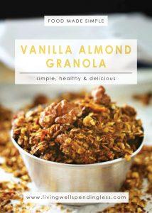 Vanilla Almond Granola   Breakfast Meas   Snacks & Starters   Vegan & Gluten Free   Homemade Almond Vanilla Granola