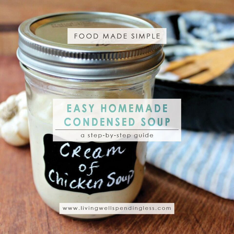Easy Homemade Condensed Soup | Homemade Condensed Soup | Homemade Soup | 5 Ingredient Soup | Soup Recipes | Stockpile Meals