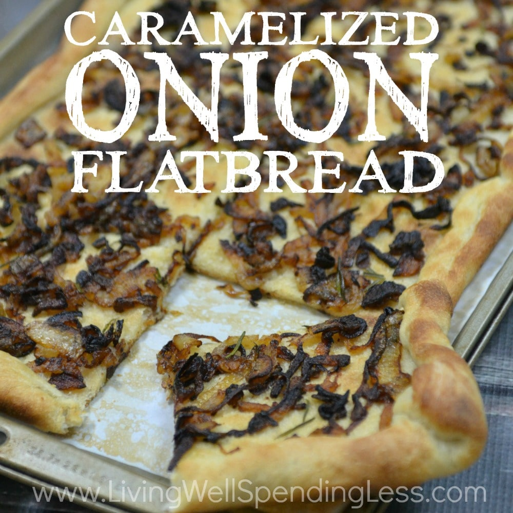 Love onions?  This super simple caramelized onion flatbread comes together quickly with just five easy (and inexpensive) ingredients!  Bursting with flavor, it is perfect as a side but hearty enough to stand on its own.