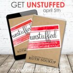 Big news friends—my new book Unstuffed: Decluttering Your Home, Mind & Soul, is coming to bookstores everywhere on April 5th! My last book SOLD OUT on the very first day and was backordered for weeks, so be sure to reserve your copy now to make sure it comes on time! When you order now you'll also be able to access more than $75 in exclusive bonuses! (Plus check out today's post for a chance to win a copy of the corresponding Unstuffed DVD Study!)