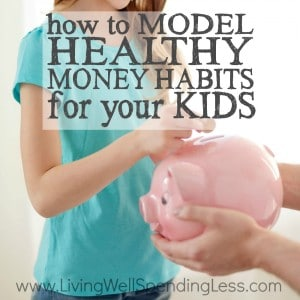 Want your kids to grow up knowing how to handle money? Believe it or not, your actions as a parent speak far louder than your words, and those little eyes are watching everything you do. Don't miss these simple but practical tips for how to model healthy money habits for your kids--it's a must read for every parent!