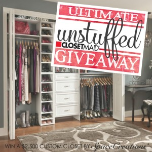 Want to get #Unstuffed this Spring? Win the closet of your dreams--a $2,500 Space Creations custom closet by ClosetMaid® in our Ultimate #Unstuffed Closetmaid Giveaway! Entering is super easy--get all the details here!