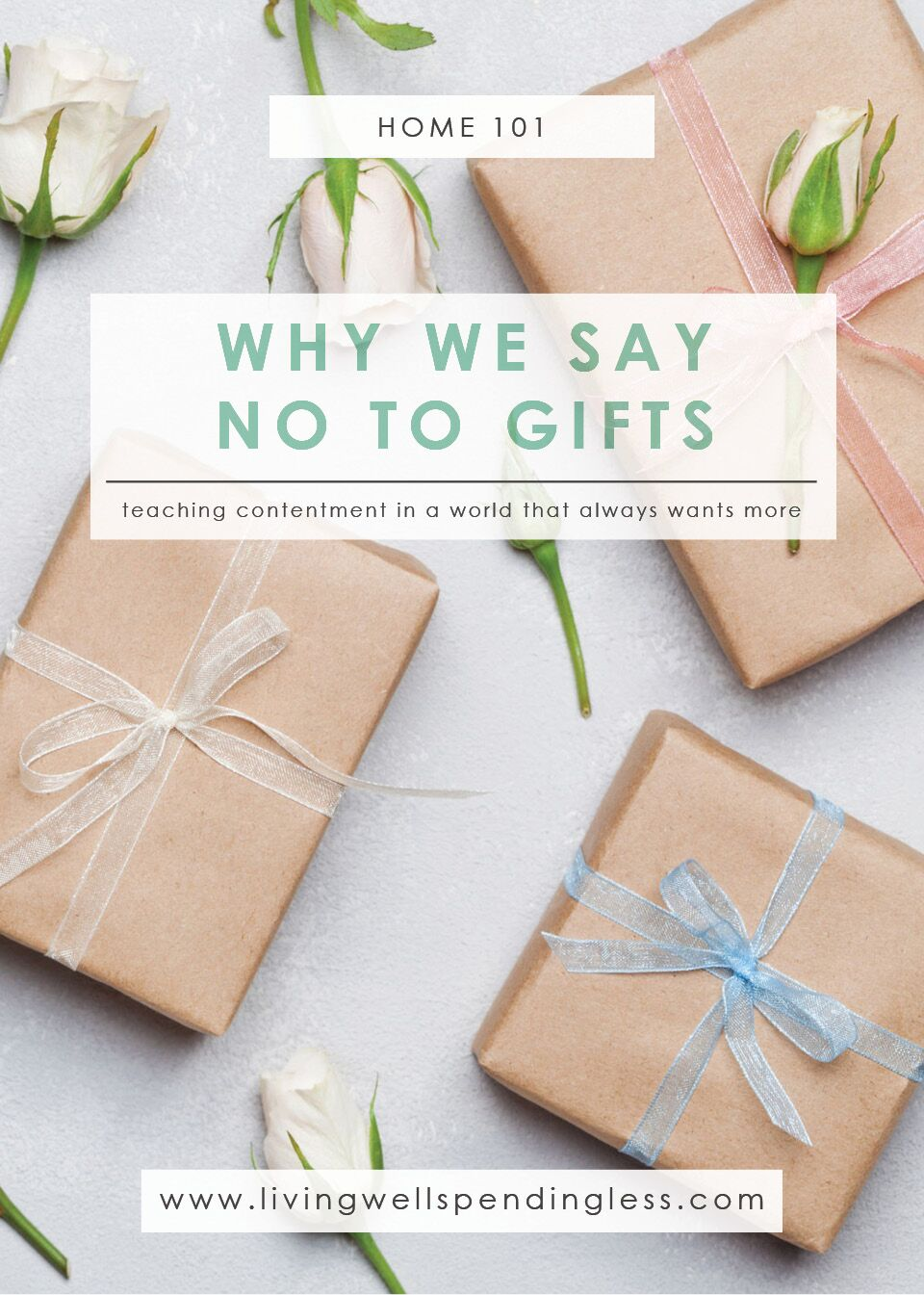 Why We Say NO to Gifts: Teaching Contentment in a World that Always Wants More